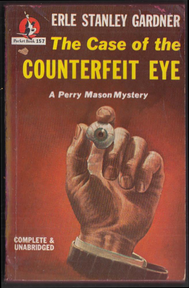 Erle Stanley Gardner: Case of the Counterfeit Eye noir pb 1946