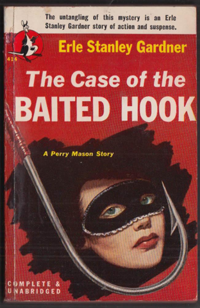 Erle Stanley Gardner: Case of the Baited Hook GGA pb girl in mask
