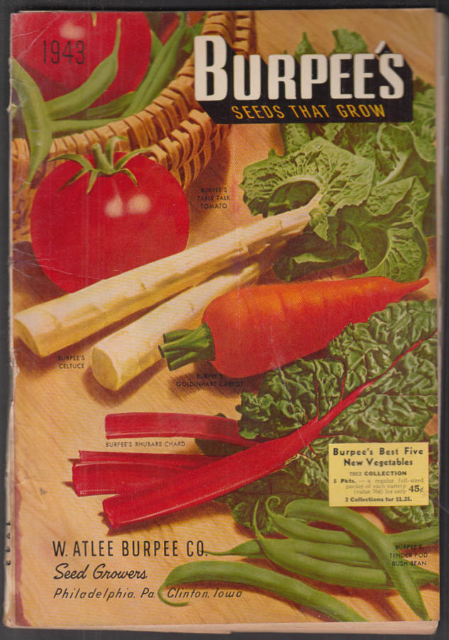 W Atlee Burpee Seeds That Grow Catalog 1943 flowers fruits vegetables