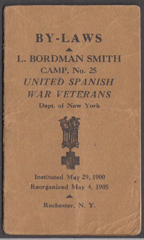 Image for United Spanish-American War Vets Boardman Smith Camp #28 By-Laws 1905 Rochester