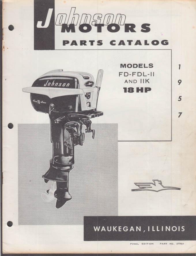1957 Johnson Outboard Motor Parts Catalog 18 hp FD FDL-II FDL IIK