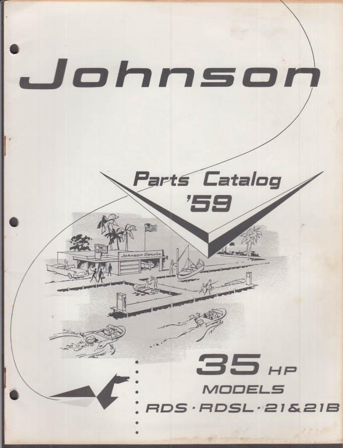 1959 Johnson Outboard Motor Parts Catalog 35 hp RDS RDSL 21 & 21B