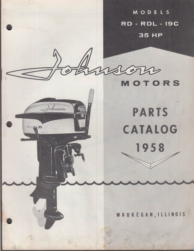 1958 Johnson Outboard Motor Parts Catalog 35 hp RD RDL 19C
