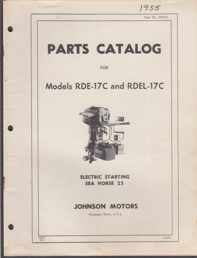 1955 Johnson Outboard Motor Parts Catalog Sea Horse 25 RDE-17C RDEL-17C