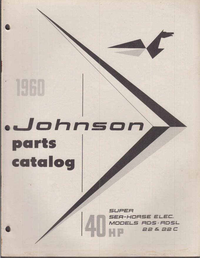 1960 Johnson Outboard Motor Parts Catalog 40 hp Super Sea Horse Electric 22 22C