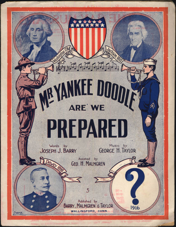 Mr Yankee Doodle Are We Prepared sheet music 1916 Barry & Taylor Wallingford CT