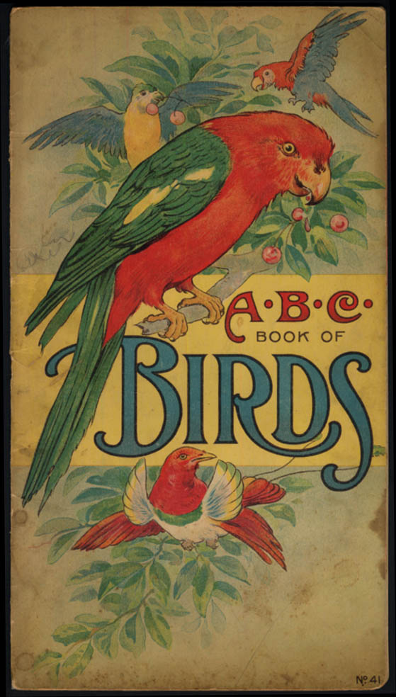 A B C Book of Birds 1916 Will F Stecher art Carolyn S Hodgman sayings