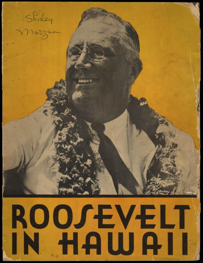 FDR Franklin D Roosevelt in Hawaii souvenir picture book 1934