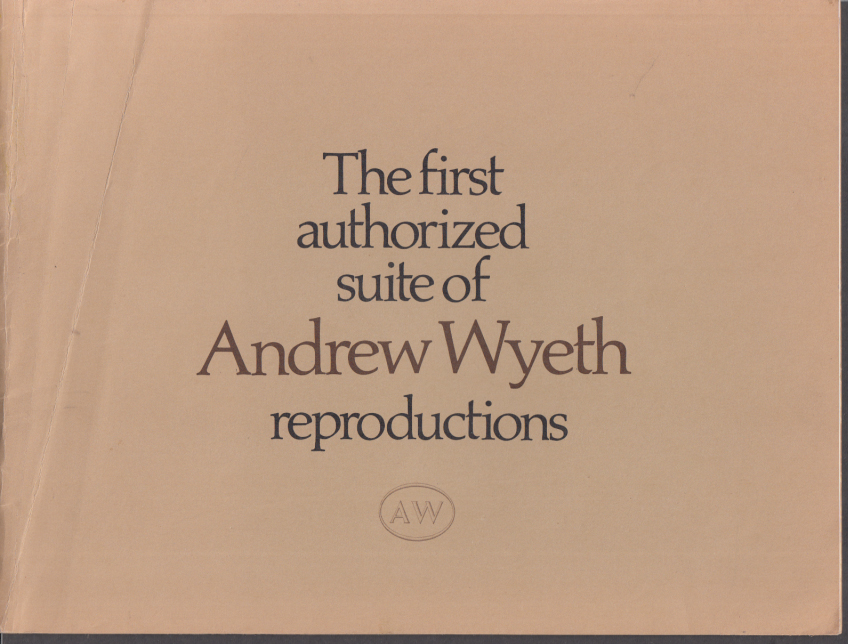 Image for First Authorized Suite of Andreww Wyeth Reproductions catalog ca 1970s