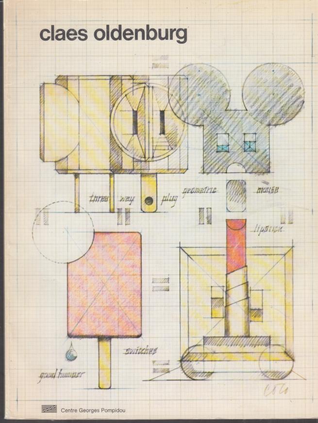 Image for Claes Oldenburg art exhibit catalog 1977 Cedntre Georges Pompidou paris