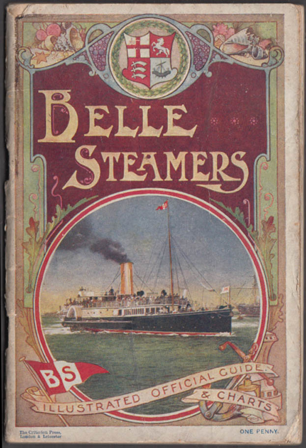 Belle Steamers Illustrated Official Guide & Charts ca 1911 London UK