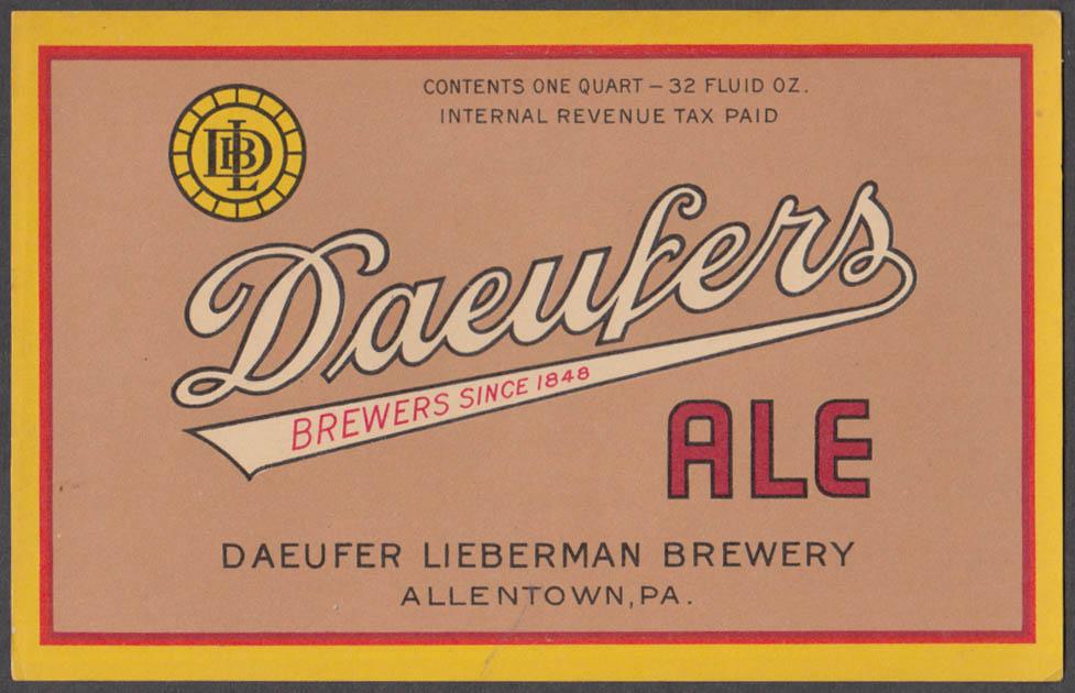 Daeufers Ale Lieberman Brewery Allentown PA unused 1 quart beer bottle label