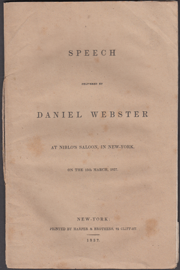 Image for Daniel Webster: Speech Delivered at Niblo's Saloon New York 1837 First Edition