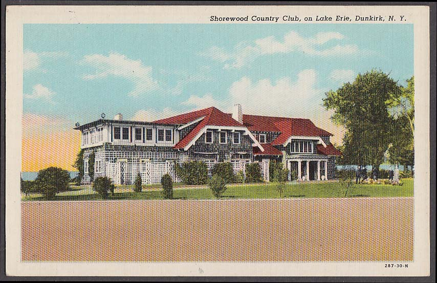 Shorewood Country Club Lake Erie Dunkirk NY postcard ca 1940