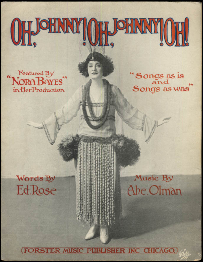 Image for Oh, Johnny! Oh, Johnny! Oh! Sheet music Nora Bayes 1917
