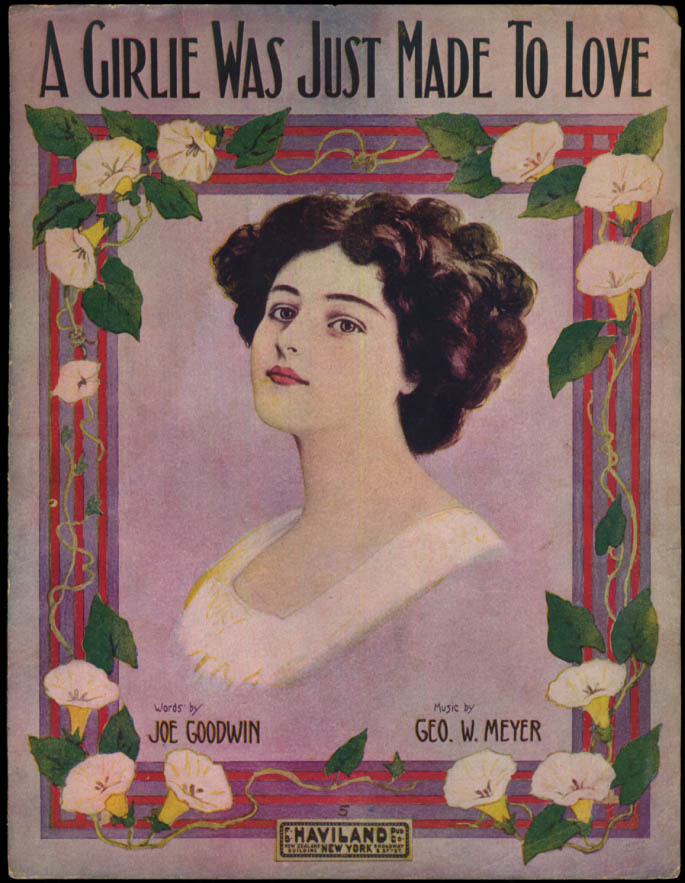 A Girlie Was Just Made To Love sheet music pretty girl 1914