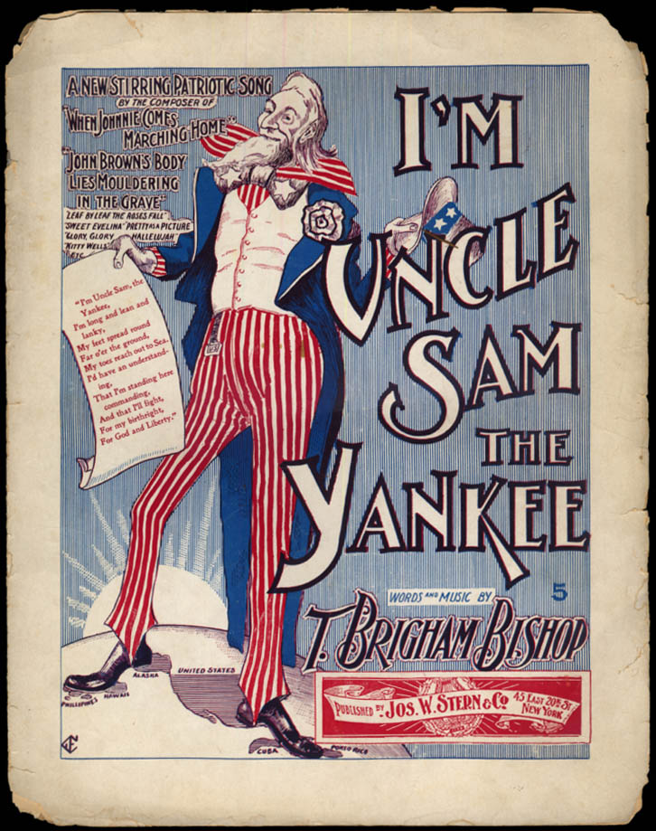 I'm Uncle Sam the Yankee by T Brigham Bishop sheet music 1896