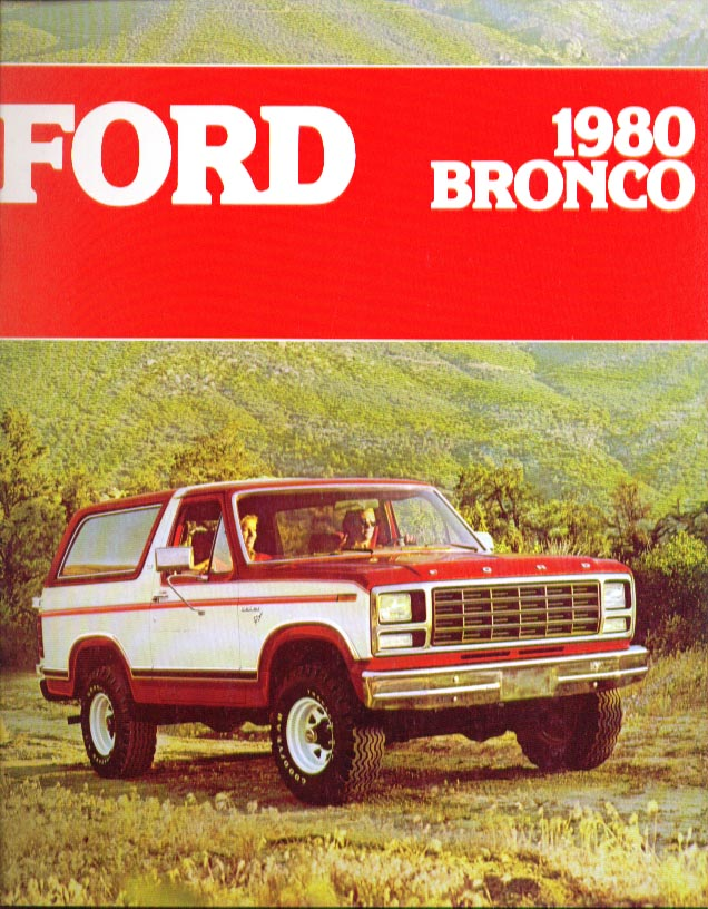 Ford Bronco Ranger XLT Custom 1980 sales brochure