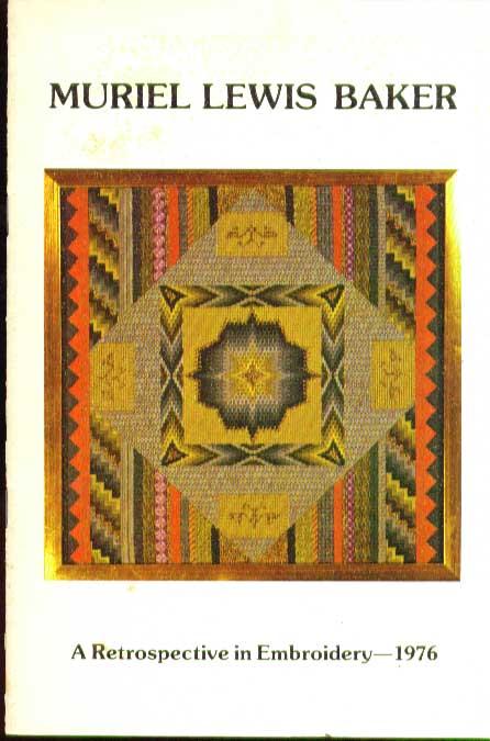 Muriel Lewis Baker Embroidery Retrospective 1976