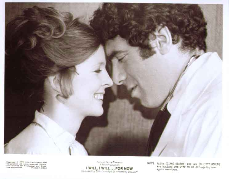 Diane Keaton Elliott Gould I Will For Now 8x10 still 28