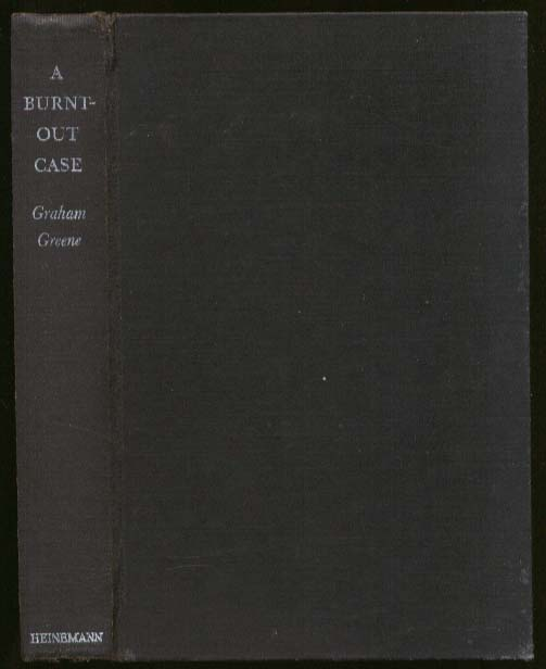 Graham Greene: A Burnt-Out Case 1st UK edition 1961