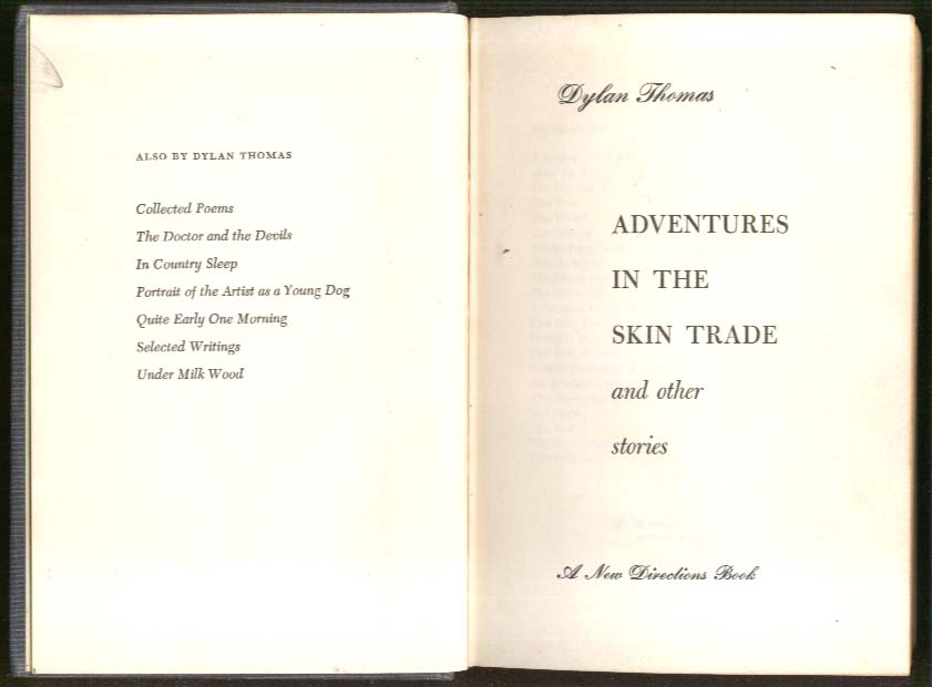 Dylan Thomas Adventures in the Skin Trade 1st US 1955