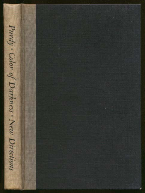 James Purdy The Color of Darkness 1st ed 1957