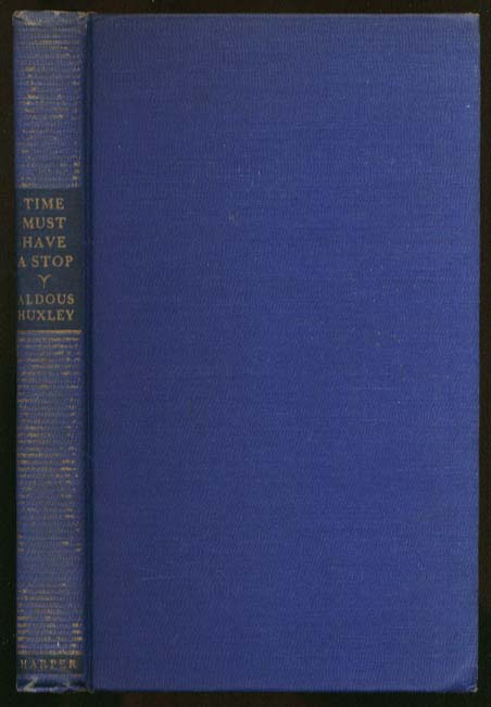 Aldous Huxley:Time Must Have a Stop 1st US ed 1944