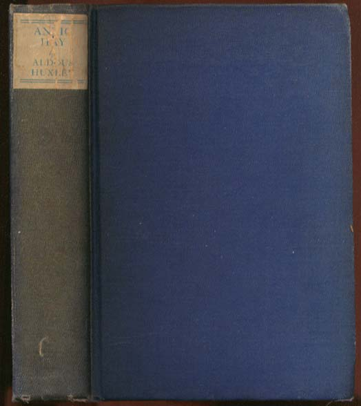 Aldous Huxley: Antic Hay 1st US edition 1923