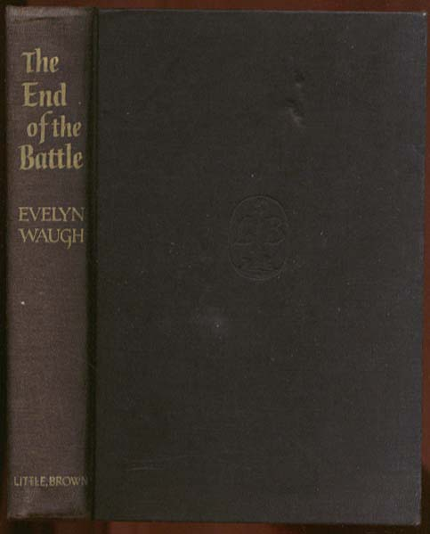 Evelyn Waugh:  The End of the Battle 1st US ed 1961