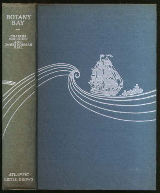 Nordhoff & Hall: Botany Bay 1st edition 1941