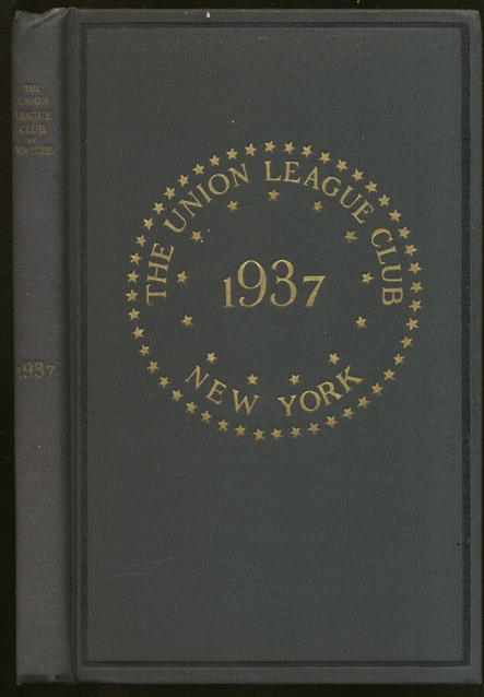 Union League Club of New York 1937 Annual