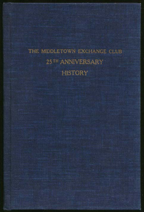Middletown Exchange Club 25th Anniversary History 1948 CT