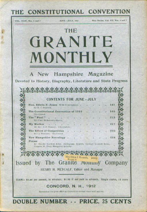 GRANITE MONTHLY New Hampshire Edwin F Jones Mary Tenney Constitution ++ 6-7 1912