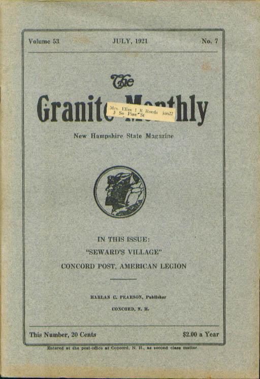 GRANITE MONTHLY Josiah l Seward Seward's Village New Hampshire 7 1921