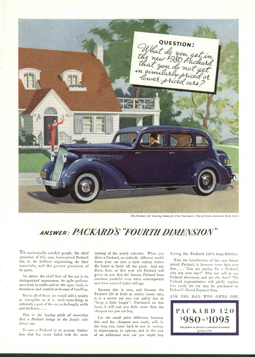 Answer: Packard's Fourth Dimension Packard 120 ad 1935