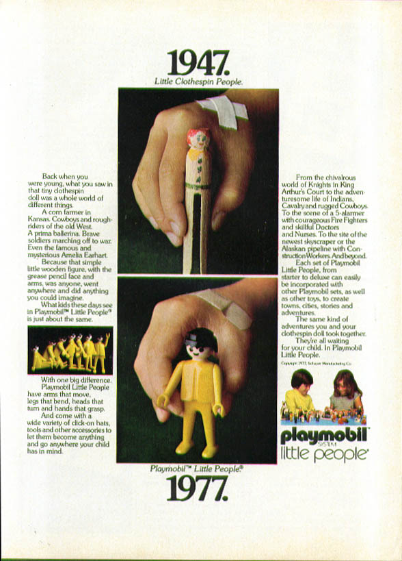 1947 Little Clothespin People 1977 Playmobil Little People ad 1977