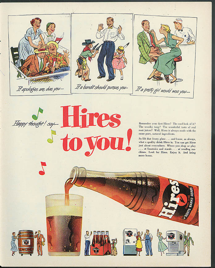 Apologies due? Say Hires to You! Hires Root Beer ad 1951