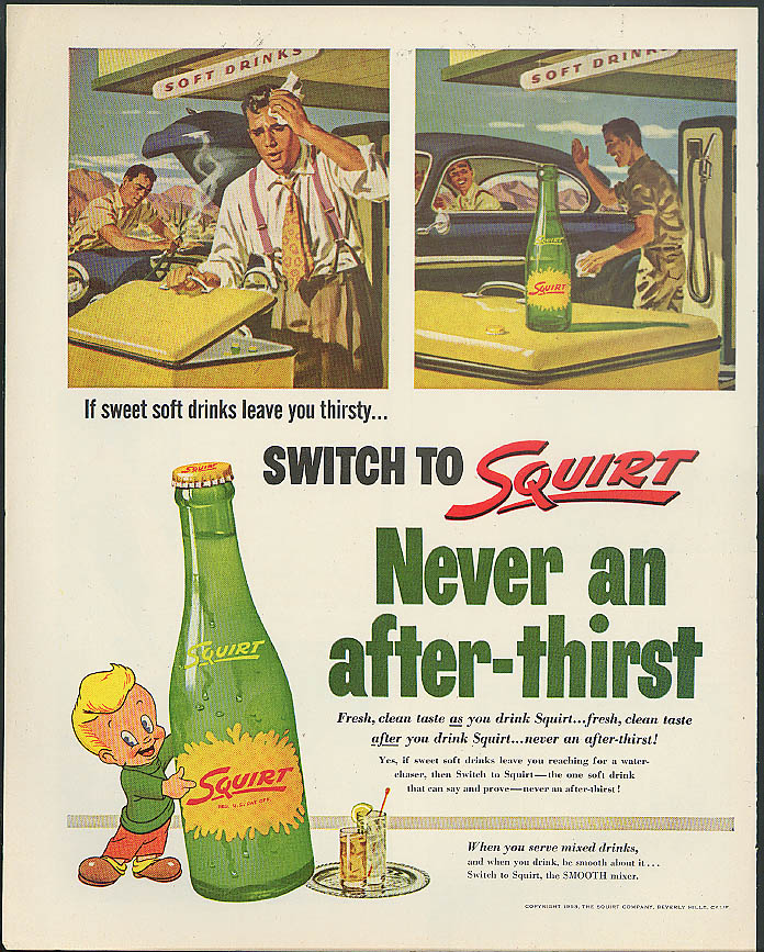 Sweet soft drinks leave you thirsty? Switch fo Squirt ad 1953