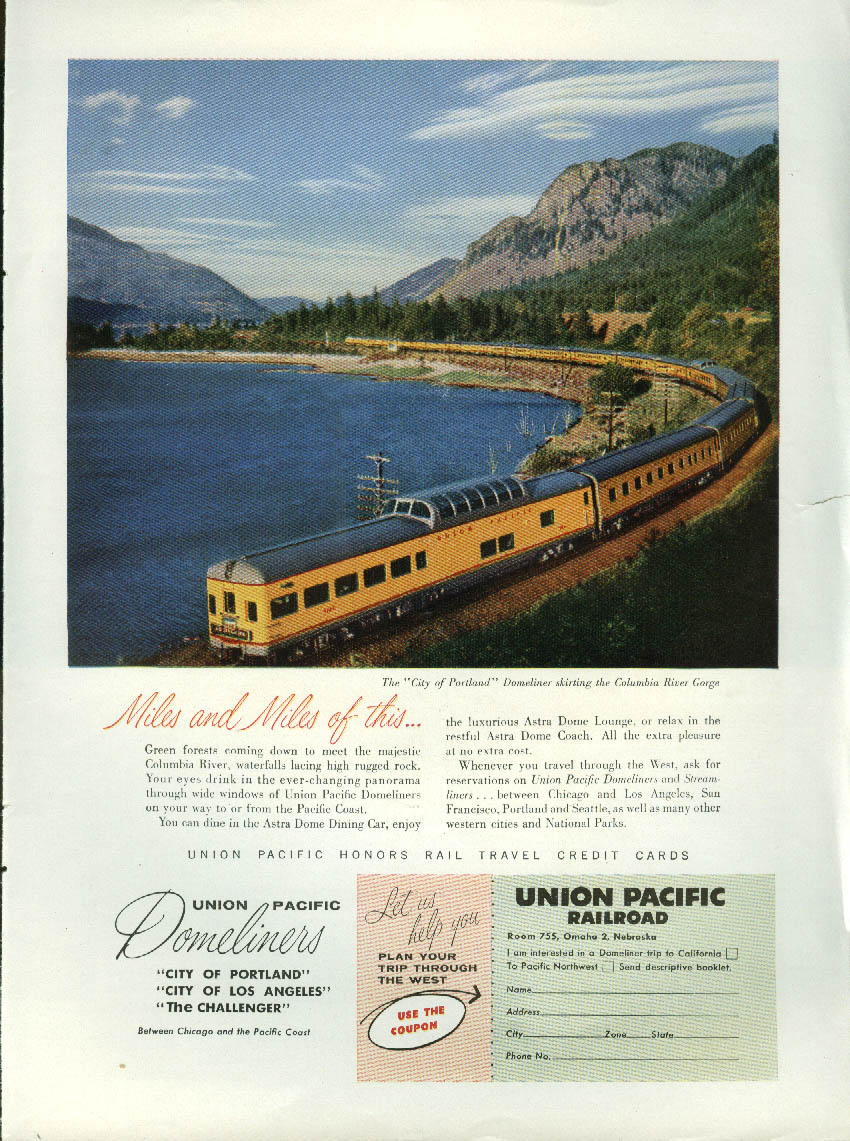 Miles and Miles of this Union Pacific City of Portland Domeliner ad 1957