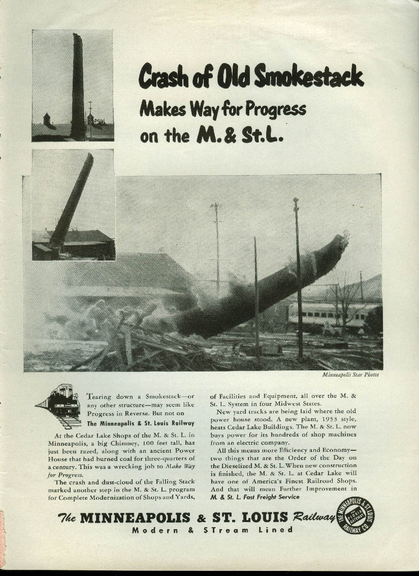 Crash of Old Smokestack makes way for Minneapolis & St Louis Railway ad 1953