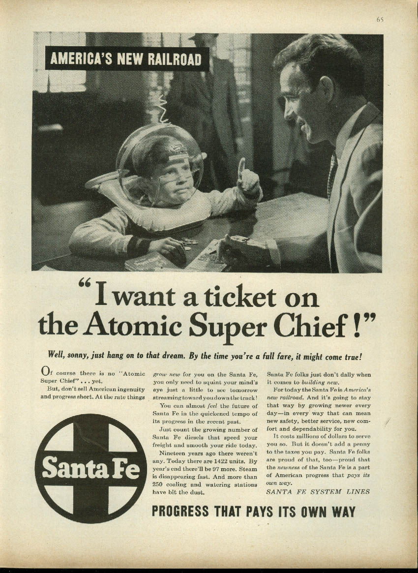 I want a ticket on the Atomic Super Chief Santa Fe RR ad 1953 kid's space helmet