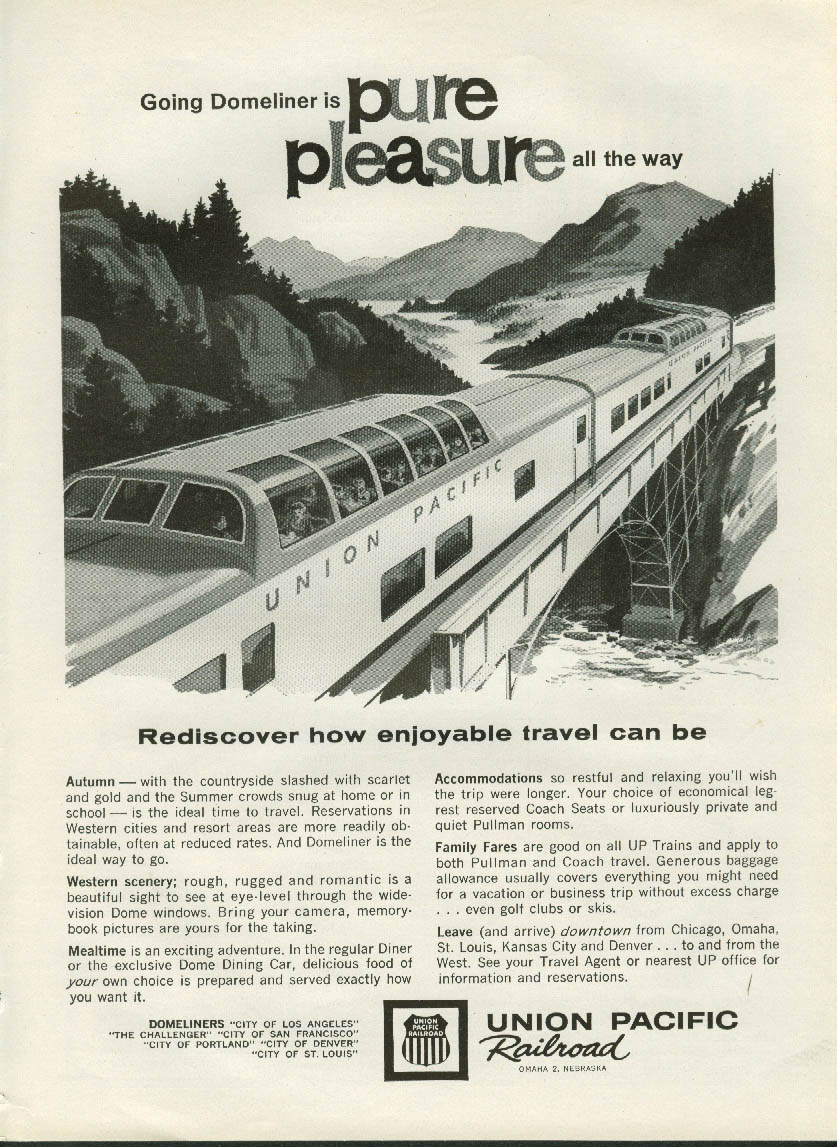 Going Domeliner is Pure Pleasure all the way Union Pacific Railroad ad 1962