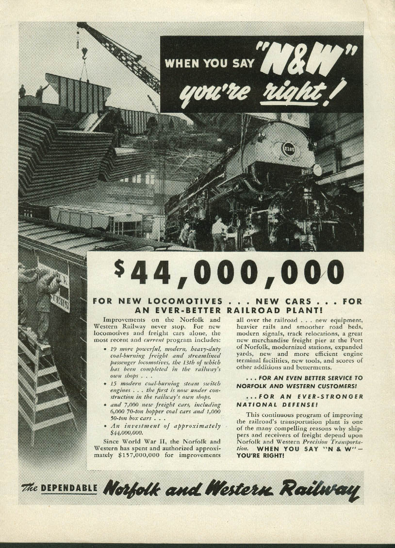 $44,000,000 for locomotives & cars Norfolk & Western Railway ad 1951