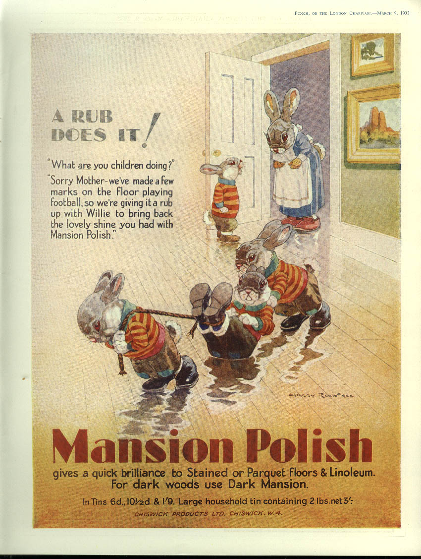A rub does it! Mansion Floor Polish ad 1832 Harry Rountree rabbits