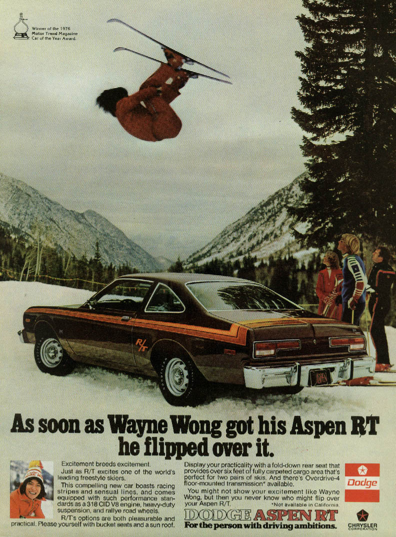 As soon as Wayne Wong got his Dodge Aspen R/T he flipped over it ad 1976