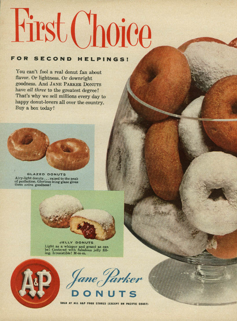 Image for First Choice for Second Helpings! A&P Jane Parker Donuts ad 1955 doughnuts