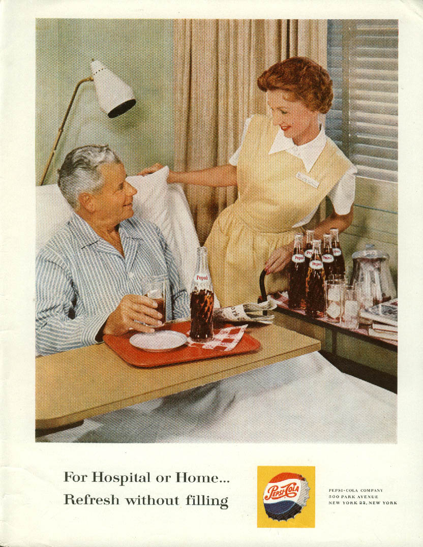 For Hospital or Home Refresh Without Filling Pepsi-Cola ad 1961 nurse patient