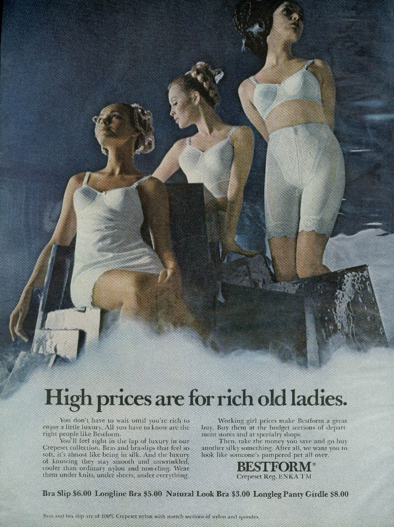 High prices are for rich old ladies Bestform Crepeset Girdle Bra & Slip ad 1969