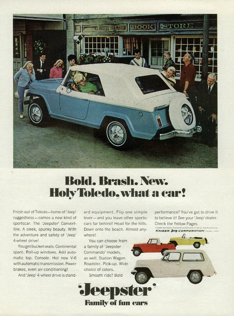 Bold Brash New Holy Toledo, what a car! Jeep Jeepster ad 1967